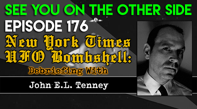 New York Times UFO Bombshell: Debriefing With John Tenney