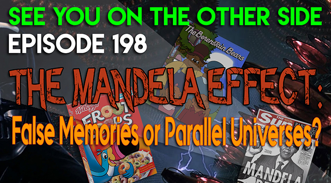 The Mandela Effect: False Memories or Parallel Universes?